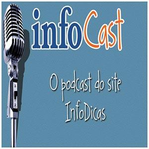 InfoCast – InfoDicas